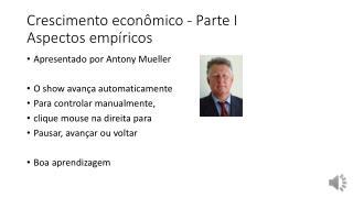 Crescimento econômico - Parte  I  Aspectos empíricos