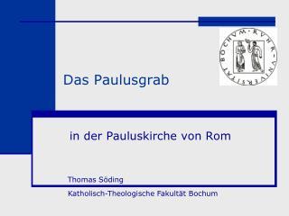 Das Paulusgrab
