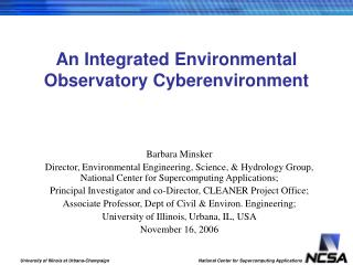 An Integrated Environmental Observatory Cyberenvironment