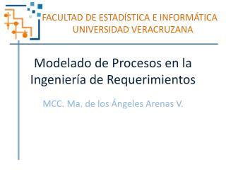 Modelado de Procesos en la Ingeniería de Requerimientos