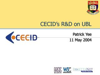 CECID's R&D on UBL