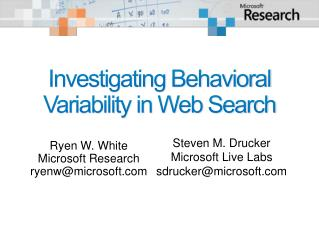 Investigating Behavioral Variability in Web Search
