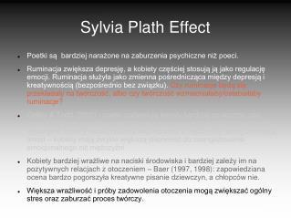 Sylvia Plath Effect