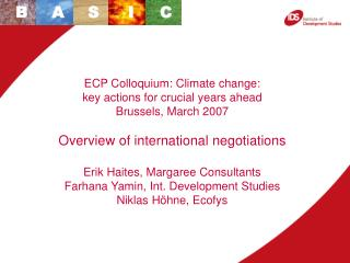 ECP Colloquium: Climate change:  key actions for crucial years ahead Brussels, March 2007