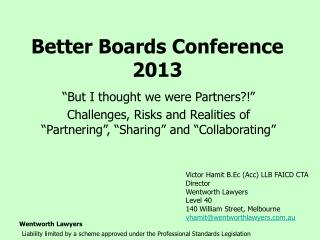 Better Boards Conference 2013