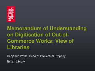 Memorandum of Understanding on Digitisation of Out-of-Commerce Works: View of Libraries