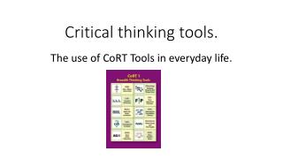 Critical thinking tools.