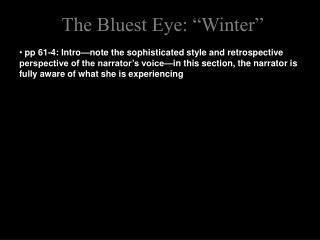The Bluest Eye:  Winter