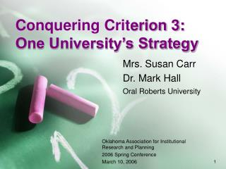 Conquering Crit erion 3: One University�s Strategy