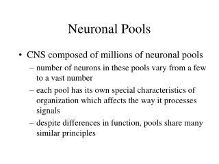 Neuronal Pools