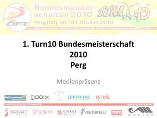 1. Turn10 Bundesmeisterschaft 2010 Perg