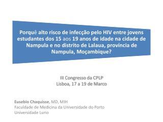 III  Congresso da  CPLP Lisboa , 17 a 19 de Marco
