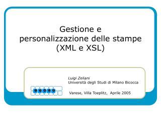 Gestione e personalizzazione delle stampe (XML e XSL)