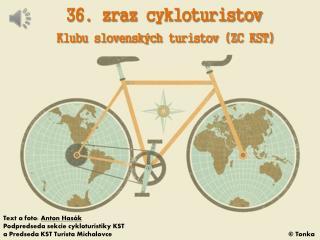 36. zraz  cykloturistov Klubu slovenských turistov (ZC KST)
