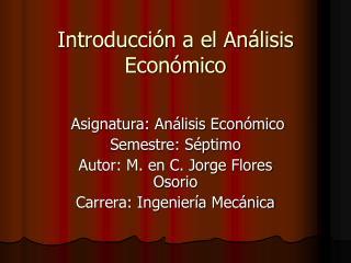 Introducción a el Análisis Económico
