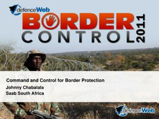 Command and Control for Border Protection