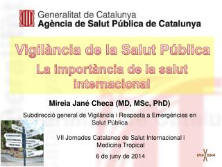 Mireia Jané Checa (MD, MSc, PhD)