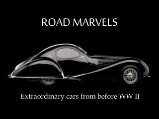 ROAD MARVELS