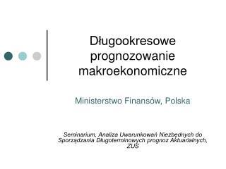Długookresowe  prognozowanie  makroekonomiczne