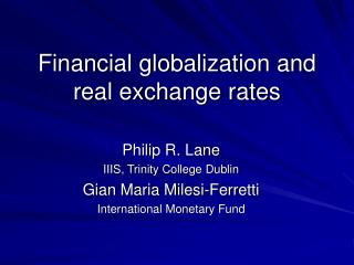 Financial globalization and real exchange rates