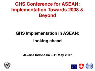 GHS Conference for ASEAN: Implementation Towards 2008 & Beyond