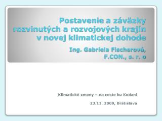 Klimatické zmeny  –  na ceste ku Kodani 23.11. 2009, Bratislava