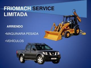 FRIOMACH  SERVICE  LIMITADA