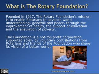 What is The Rotary Foundation?