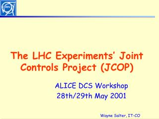 The LHC Experiments' Joint Controls Project (JCOP)