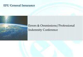Errors & Ommissions/Professional Indemnity Conference