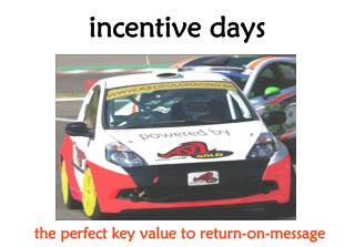 incentive days