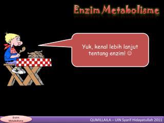 Enzim Metabolisme