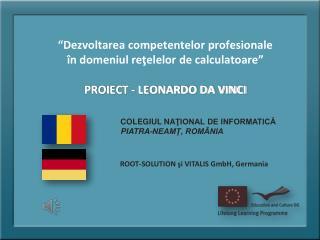 COLEGIUL NA ŢIONAL DE INFORMATICĂ PIATRA-NEAMŢ, ROMÂNIA