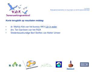 5 oktober Watergebruik/waterbeheer en de gevolgen van de klimaatsveranderingen