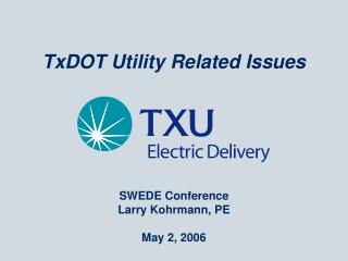 TxDOT Utility Related Issues
