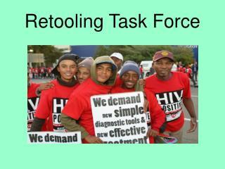 Retooling Task Force