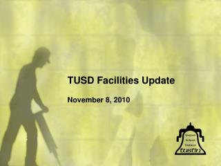 TUSD Facilities Update