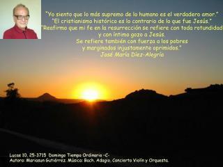 Lucas 10, 25-3715  Domingo Tiempo Ordinario –C-