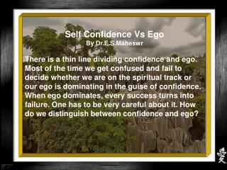 Self Confidence Vs Ego By Dr.E.S.Maheswr