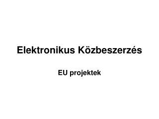 Elektronikus Közbeszerzés