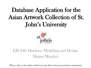 Database Application for the Asian Artwork Collection of St. John's University