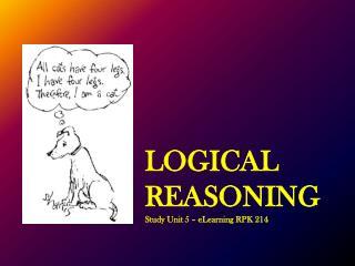 LOGICAL REASONING Study Unit 5 – eLearning  RPK  214