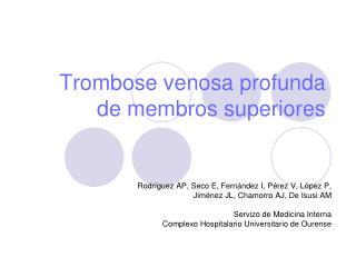 Trombose venosa profunda de membros superiores