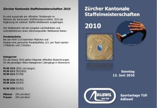 Zürcher Kantonale Staffelmeisterschaften 2010