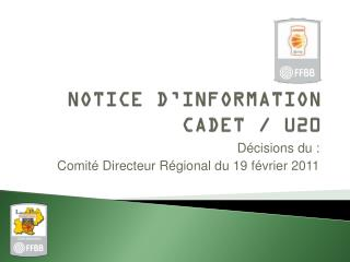 NOTICE D'INFORMATION CADET / U20