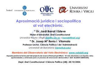 Aproximació jurídica i sociopolítica  al vot electrònic.