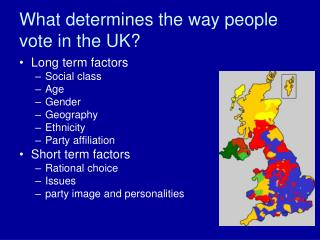 What determines the way people vote in the UK?