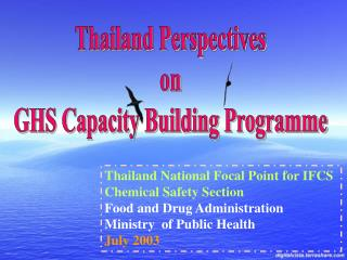 Thailand National Focal Point for IFCS Chemical Safety Section Food and Drug Administration