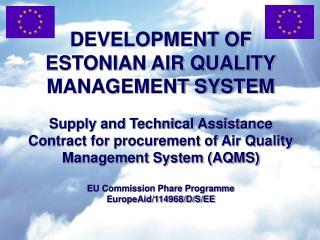 DEVELOPMENT OF ESTONIAN AIR QUALITY MANAGEMENT SYSTEM