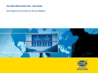 Der Hella Aftermarket Club - Info Guide.